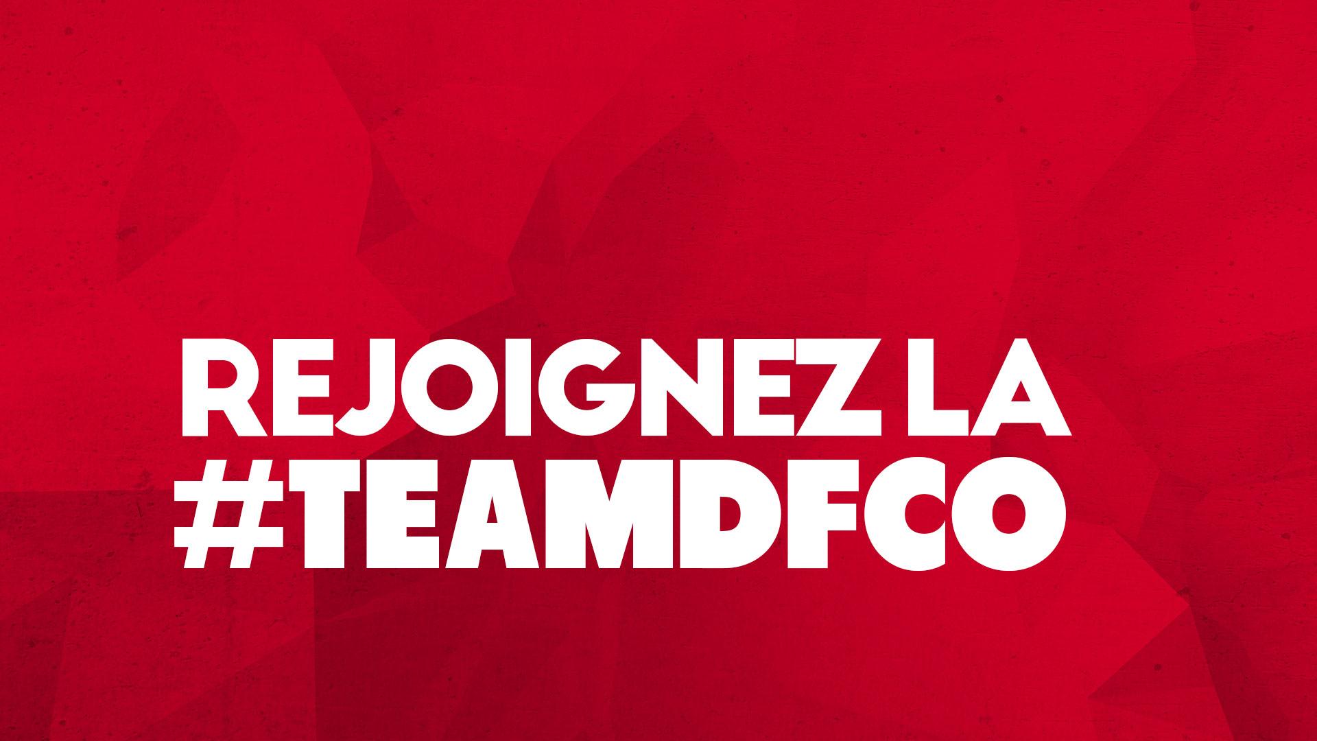 Rejoignez la #TEAMDFCO