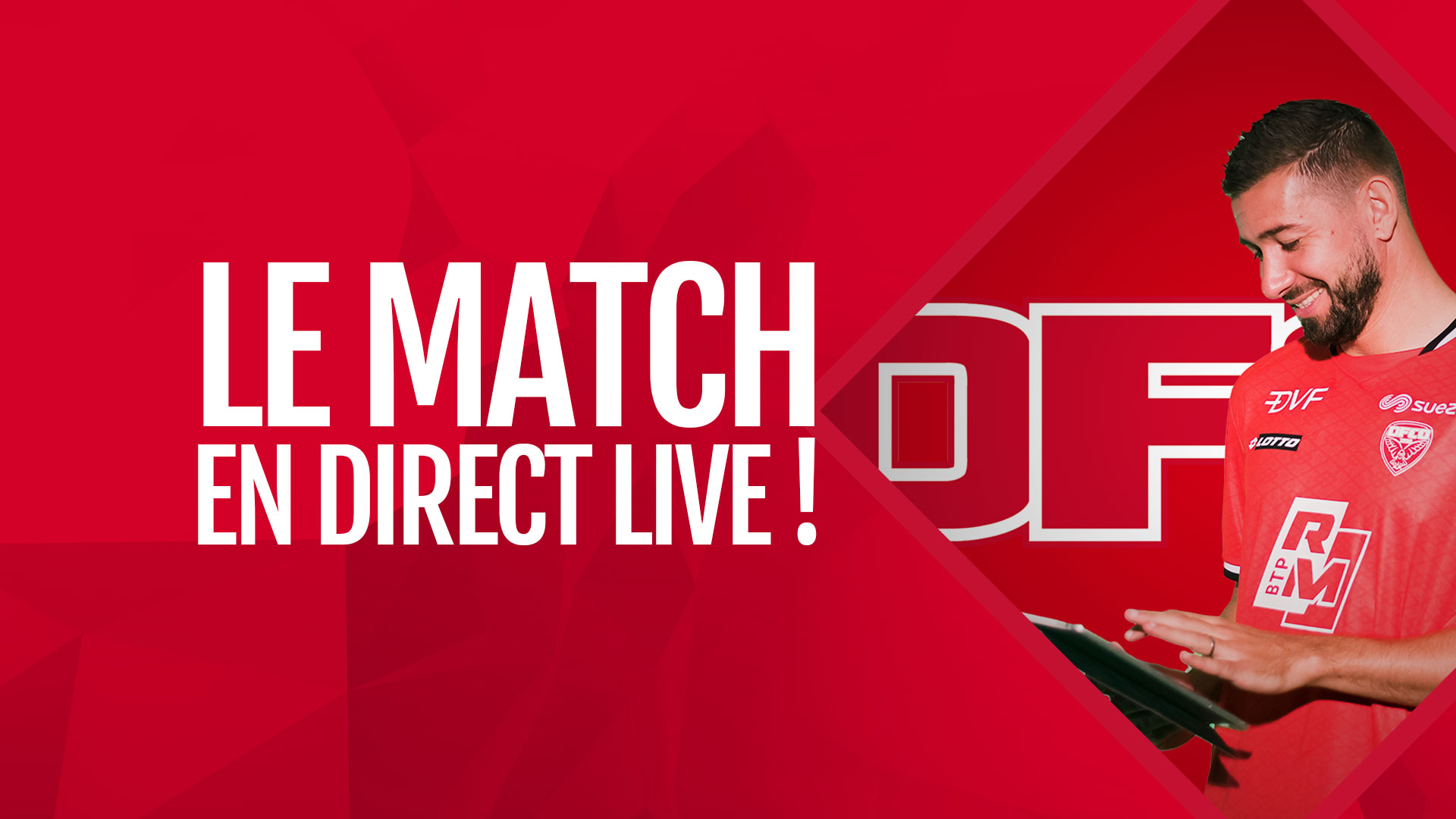 Le match en Direct Live !